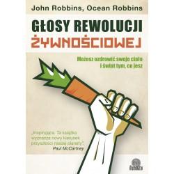 Głosy rewolucji żywnościowej - John Robbins, Ocean Robbins
