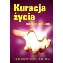 Kuracja Życia - Hulda Regehr Clark
