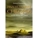 Przebudzenie Cheopsa - Andrzej Wójcikiewicz