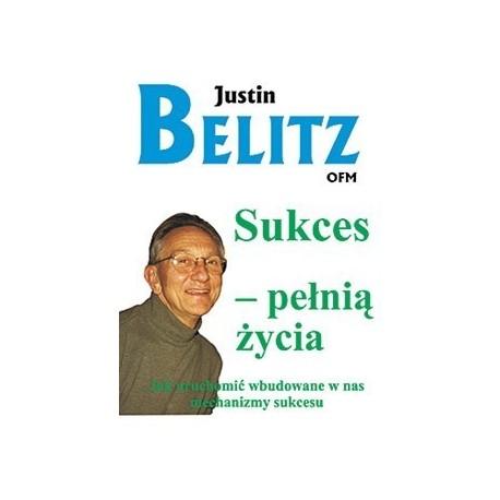 Sukces pełnią życia - Justin Belitz