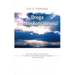 Droga do nieskończoności - Joel S. Goldsmith