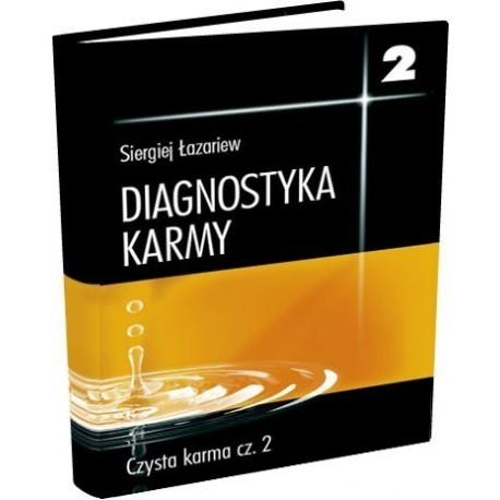 Diagnostyka karmy 2 część 2 - Siergiej Łazariew