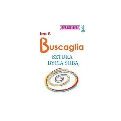 Sztuka bycia sobą - Leo F. Buscaglia