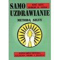 Samouzdrawianie metodą Silvy - Jose Silva, Robert B. Stone