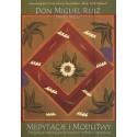 Medytacje i modlitwy. Medytacje inspirujące do życia w miłości i szczęściu - Don Miguel Ruiz i Janet Mills