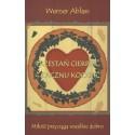 PRZESTAŃ CIERPIEĆ - ZACZNIJ KOCHAĆ. Miłość przyciąga wszelkie dobro - Werner Ablass