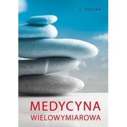 Medycyna wielowymiarowa - Ludmiła Grigoriewna Puczko