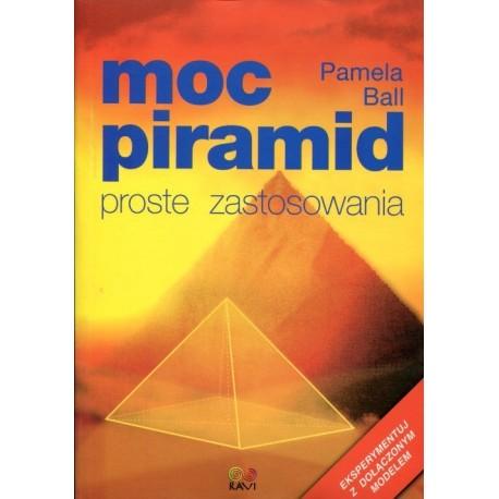 Moc piramid. Proste zastosowania - Pamela Ball