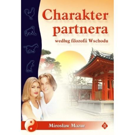 Charakter partnera według filozofii Wschodu - Mirosław Mazur