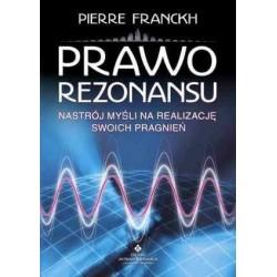 PRAWO REZONANSU - Pierre Franckh