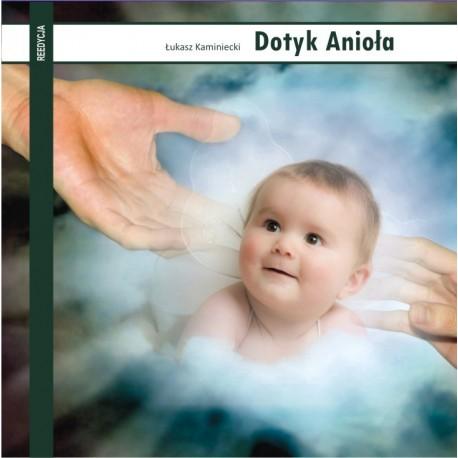 DOTYK ANIOŁA - Łukasz Kaminiecki (reedycja)