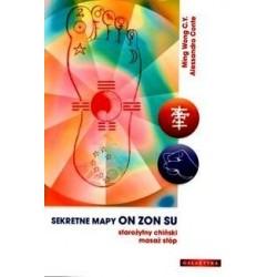 SEKRETNE MAPY ON ZON SU. STAROŻYTNY CHIŃSKI MASAŻ STÓP - MING WONG C.Y., ALESSANDRO CONTE