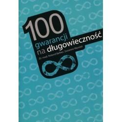 100 gwarancji na długowieczność - Roland Ballier, Suzanne Wendel