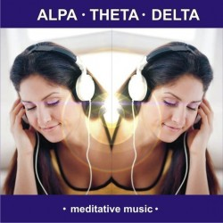 ALPHA – THETA – DELTA - meditative music