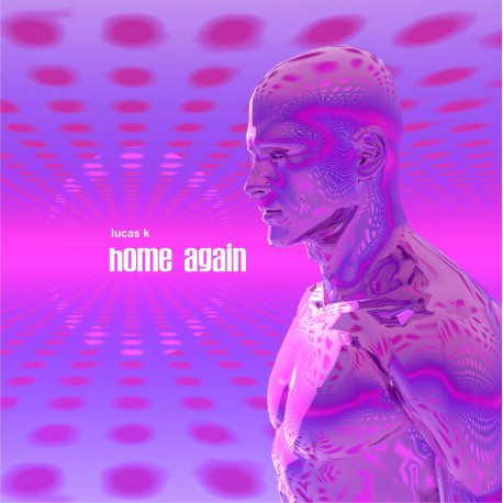 Home again - Lucas K