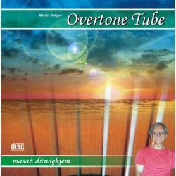 Overtone tube - Masaż dźwiękiem - Martin Seliger