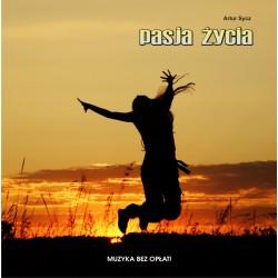 Pasja życia - Artur Sycz