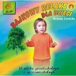 Bajkowy relaks dla dzieci - Bożena Lewicka, Tomasz Walkowiak