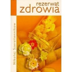 Rezerwat zdrowia - Nikołaj Szerstiennikow