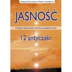 Jasność - 12 antyczakr - Nadieżda Domaszewa, Władimir Samojlenko