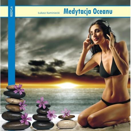 Medytacja Oceanu - Łukasz Kaminiecki