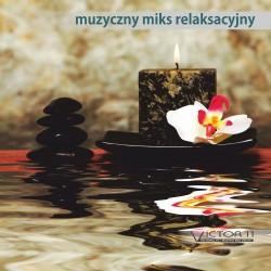 Muzyczny Miks Relaksacyjny - Łukasz Kaminiecki (reedycja)