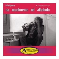 Autohipnoza na uwolnienie od alkoholu