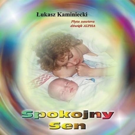 Spokojny Sen - Łukasz Kaminiecki
