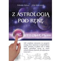 Z astrologią pod rękę - Elżbieta Kłobus, Zofia Wieczorek