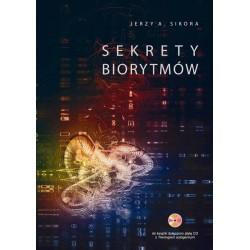 Sekrety BIORYTMÓW - Jerzy A. Sikora