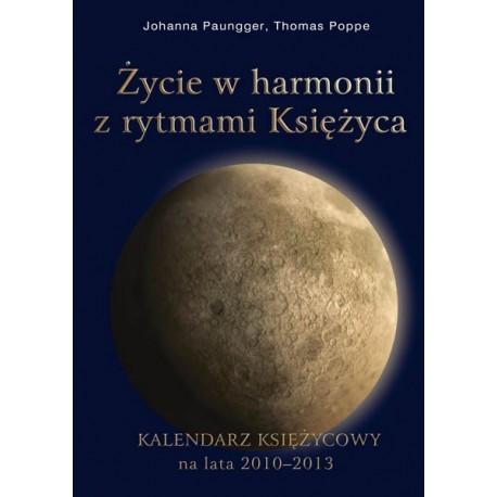 Życie w harmonii z rytmami Księżyca - Johanna Paungger, Thomas Poppe