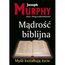 Mądrość biblijna - Joseph Murphy