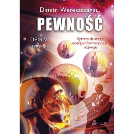 DEIR V – etap I. Pewność - Dimitri Wereszczagin