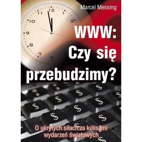 WWW: Czy się przebudzimy? - Marcel Messing