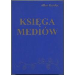 Księga mediów - Allan Kardec