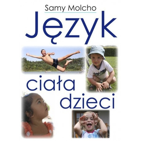 Język ciała dzieci - Samy Molcho