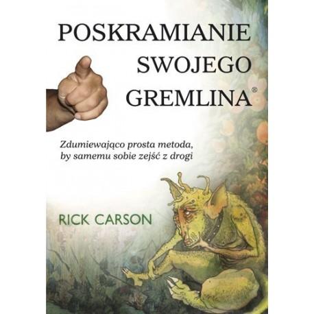 Poskramianie swojego gremlina - Rick Carson