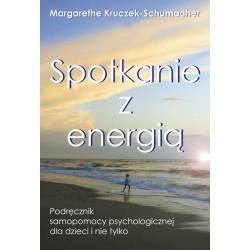 Spotkanie z Energią - Margarethe Kruczek-Schumacher