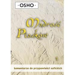 Mądrość piasków – część 1 - OSHO