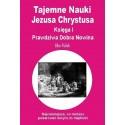 Tajemne Nauki Jezusa Chrystusa - część 1 - Abo Polak