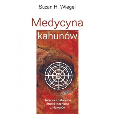 Medycyna Kahunów - Suzan H. Wiegel