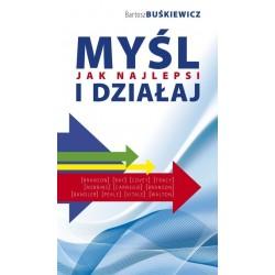 Myśl i działaj jak najlepsi - Bartosz Buśkiewicz