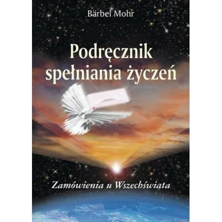 Podręcznik spełniania życzeń - Bärbel Mohr