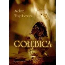 Gołębica - Andrzej Wójcikiewicz