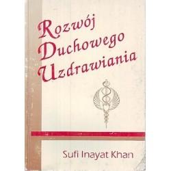 Rozwój duchowego uzdrawiania - Sufi Inayat Khan