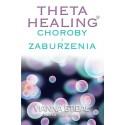 Theta Healing Choroby i Zaburzenia - Vianna Stibal