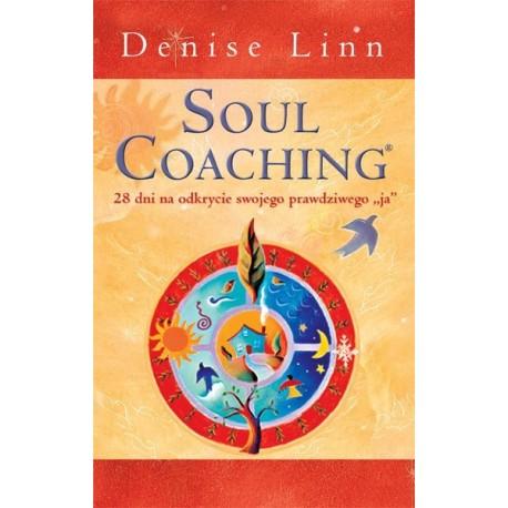 Soul Coaching czyli Coaching Duszy - Denise Linn