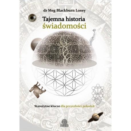 Tajemna historia świadomości - Meg Blackburn Losey