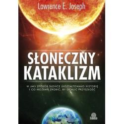 Słoneczny kataklizm - Lawrence E. Joseph