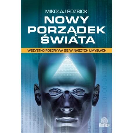 Nowy Porządek Świata - Mikołaj Rozbicki